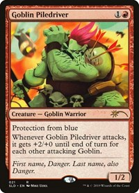 Goblin Piledriver, Magic: The Gathering, Secret Lair Drop Series