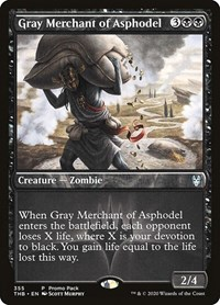 Gray Merchant of Asphodel, Magic: The Gathering, Promo Pack: Theros Beyond Death
