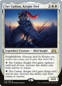Syr Cadian, Knight Owl, Magic: The Gathering, Unsanctioned