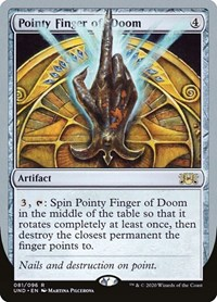 Pointy Finger of Doom, Magic: The Gathering, Unsanctioned