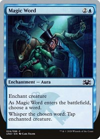 Magic Word, Magic: The Gathering, Unsanctioned