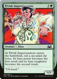 Elvish Impersonators, Magic, Unsanctioned