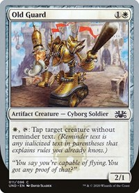 Old Guard, Magic: The Gathering, Unsanctioned