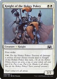 Knight of the Hokey Pokey, Magic, Unsanctioned
