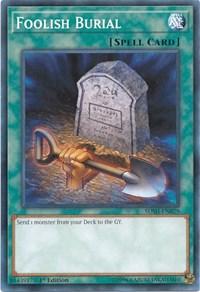Foolish Burial, YuGiOh, Structure Deck: Shaddoll Showdown