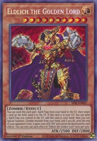 Eldlich the Golden Lord, YuGiOh, Secret Slayers