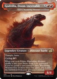 Godzilla, Doom Inevitable - Yidaro, Wandering Monster (Foil)