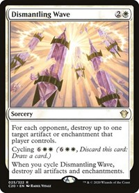 Dismantling Wave, Magic: The Gathering, Commander 2020