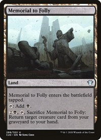 Memorial to Folly, Magic: The Gathering, Commander 2020