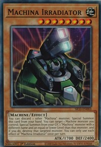 Machina Irradiator, YuGiOh, Structure Deck: Mechanized Madness