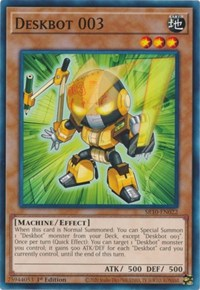 Deskbot 003, YuGiOh, Structure Deck: Mechanized Madness