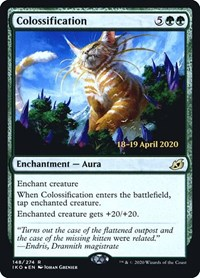 Colossification, Magic: The Gathering, Prerelease Cards