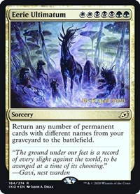 Eerie Ultimatum, Magic: The Gathering, Prerelease Cards