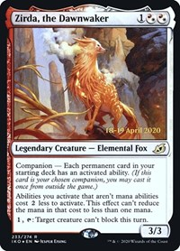 Zirda, the Dawnwaker, Magic: The Gathering, Prerelease Cards