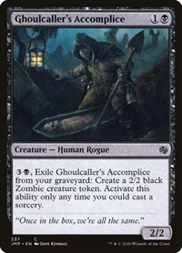 Ghoulcaller's Accomplice, Magic, Jumpstart