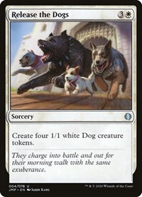 Release the Dogs, Magic, Jumpstart