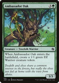 Ambassador Oak, Magic, Jumpstart