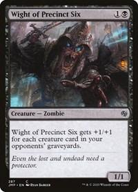 Wight of Precinct Six, Magic: The Gathering, Jumpstart