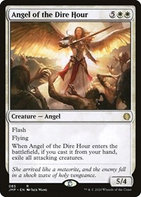 Angel of the Dire Hour, Magic, Jumpstart