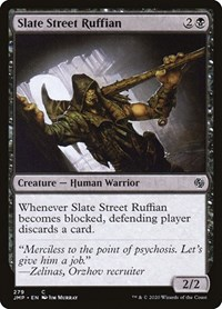 Slate Street Ruffian, Magic: The Gathering, Jumpstart