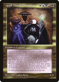 1996 World Champion, Magic: The Gathering, Special Occasion