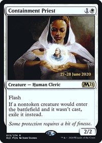 Containment Priest, Magic: The Gathering, Prerelease Cards