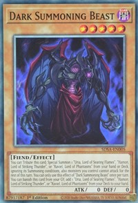 Dark Summoning Beast, YuGiOh, Structure Deck: Sacred Beasts