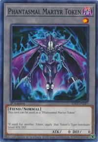 Phantasmal Martyr Token, YuGiOh, Structure Deck: Sacred Beasts