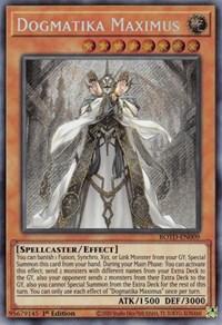 Dogmatika Maximus, YuGiOh, Rise of the Duelist