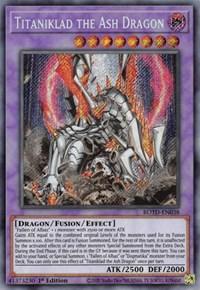 Titaniklad the Ash Dragon, YuGiOh, Rise of the Duelist
