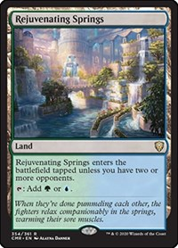 Rejuvenating Springs, Magic: The Gathering, Commander Legends