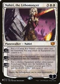 Nahiri, the Lithomancer, Magic, The List