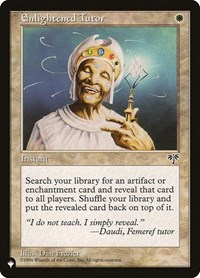 Enlightened Tutor, Magic: The Gathering, The List