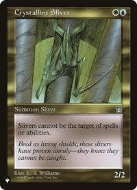 Crystalline Sliver, Magic: The Gathering, The List