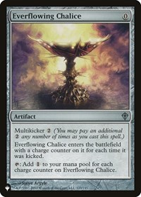 Everflowing Chalice, Magic: The Gathering, The List