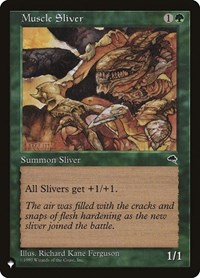 Muscle Sliver, Magic: The Gathering, The List