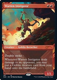Warren Instigator, Magic, Secret Lair Drop Series
