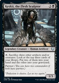 Keskit, the Flesh Sculptor, Magic: The Gathering, Commander Legends