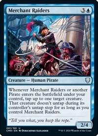 Merchant Raiders, Magic: The Gathering, Commander Legends