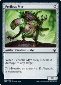 Perilous Myr, Magic: The Gathering, Commander Legends