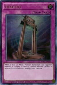 Tragedy, YuGiOh, The Lost Art Promotion