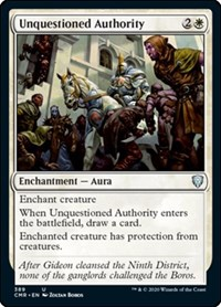Unquestioned Authority, Magic: The Gathering, Commander Legends