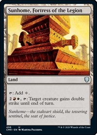 Sunhome, Fortress of the Legion, Magic: The Gathering, Commander Legends