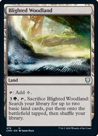 Blighted Woodland, Magic: The Gathering, Commander Legends