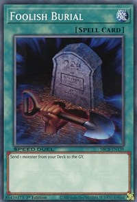 Foolish Burial, YuGiOh, Speed Duel: Battle City Box