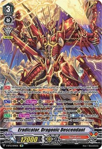 Eradicator, Dragonic Descendant (SP), Cardfight Vanguard, Divine Lightning Radiance