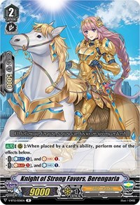 Knight of Strong Favors, Berengaria, Cardfight Vanguard, Divine Lightning Radiance
