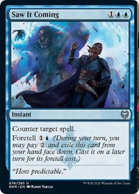 Saw It Coming, Magic: The Gathering, Kaldheim