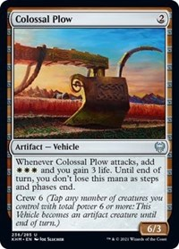 Colossal Plow, Magic: The Gathering, Kaldheim