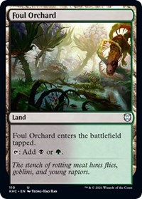 Foul Orchard, Magic: The Gathering, Commander: Kaldheim